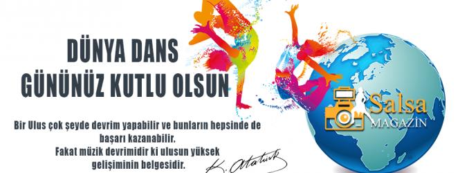 Dünya Dans Gününüz Kutlu Olsun.
