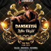 Danskeyfi Latin Night